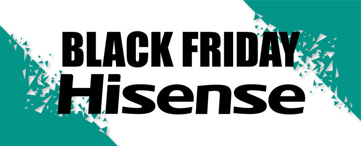 Qualidade a preços competitivos: descobrir o significado da Black Friday com as novas ofertas da Hisense