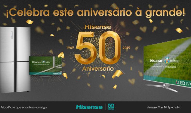 Hisense celebra 50 anos de história com promoções exclusivas em vários dos seus produtos estrela com a melhor tecnologia